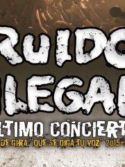 RUIDO ILEGAL- Último concierto!!!