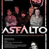 ASFALTO – Gira 45 Aniversario con Jhon Helliwell de SUPERTRAMP