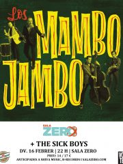 LOS MAMBO JAMBO + THE SICK BOYS
