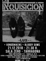 LA INQUISICIÓN + VONDÄNIKENS + BLOODY GUMS