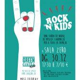ROCK N KIDS con GREEN COVERS