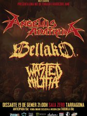 ANGELUS APATRIDA + BELLAKO + WASTED MILITIA