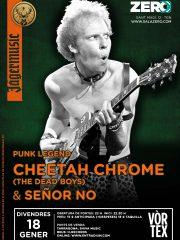 CHEETAH CHROME & SEÑOR NO