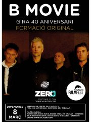 B MOVIE – GIRA 40 ANIVERSARIO