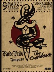 RUDE PRIDE + THE GUNDOWN + IMPULS