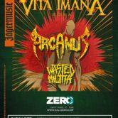 VITA IMANA + ARCANUS + WASTED MILITIA